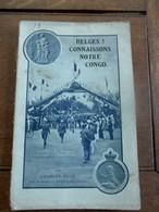 Boek  BELGES CONNAISSONS NOTRE  CONGO  Par Charles Kuck - 1914-18