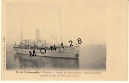 """ILE DE NOIRMOUTIER (85)  VAPEUR DE SAINT NAZAIRE """"EMILE SOLACROUP"""" MOUILLE EN RADE DU BOIS DE LA CHAIZE - Ile De Noirmoutier"""