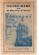 Boulogne Et Sa Basilique Notre-Dame.31 Pages.1947. - Picardie - Nord-Pas-de-Calais
