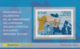 TESSERA FILATELICA  BORGATA GIULIANA DI FERTILIA ALGHERO VALORE 0,6 ANNO 2007  (TF377 - 1946-.. République