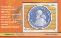 TESSERA FILATELICA  ISTITUTO STUDI POLITICI PIO V VALORE 0,6 ANNO 2007  (TF397 - 1946-.. République