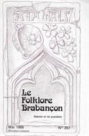 Le Folklore Brabançon. Histoire Et Vie Populaire. 257/1988 Archéologie - Culture