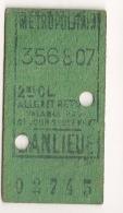 ANCIEN TICKET DE METRO PARIS BANLIEUE B407 - Métro