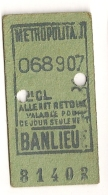 ANCIEN TICKET DE METRO PARIS BANLIEUE B408 - Métro