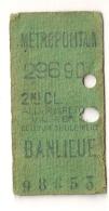 ANCIEN TICKET DE METRO PARIS BANLIEUE B409 - Métro