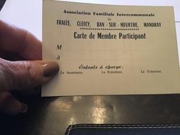 Carte De Membre Participant Association Familiale Intercommunales Fraize Clefcy Ban Sur Meurthe Mandray - Vieux Papiers