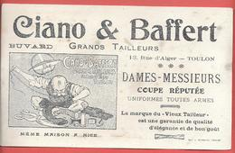 Buvard Années 1900 Lithographié -textile :CIANO & BAFFERT à TOULON NICE- Marque VIEUX TAILLEUR -UNIFORMES TOUTES ARMES - Textilos & Vestidos
