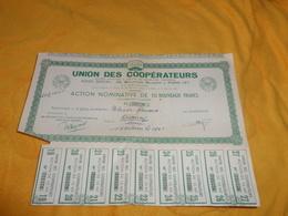 ACTION NOMINATIVE DE 10 NOUVEAUX FRANCS. / UNION DES COOPERATEURS PARIS 4e. / RESTE 9 COUPONS. - Actions & Titres
