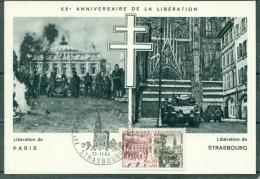 CM- Carte Maximum Card # 1964-France #Histoire # XX° Anniversaire Libération De Paris & Strasbourg # Strasbourg - Maximum Cards