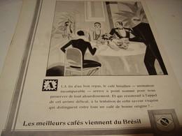 ANCIENNE PUBLICITE A LAA FIN D UN BON REPAS CAFE  DU BRESIL   1930 - Posters