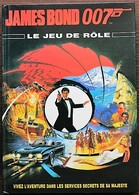 JEU DE ROLE JAMES BOND 007 - Le Jeu De Rôle - Gezelschapsspelletjes