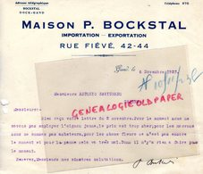BELGIQUE - GAND- RARE LETTRE MAISON P. BOCKSTAL IMPORTATION EXPORTATION- ANTONIO SAVIGNANO NAPLES-1923 - Old Professions