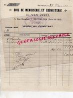 BELGIQUE - BRUXELLES-BRUSSELS-RARE FACTURE H. VAN ERKEL-BOIS MENUISERIE EBENISTERIE-7 RUE BREUGHEL-1911 - Petits Métiers