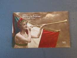 Cpa La Pasqueraie Ballan-Miré Gloire à La France Marianne Drapeau Tricolore - Guerre 1914-18