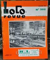 Rare Ancienne Revue Loco Revue N°302 De Janvier 1970 - Books And Magazines