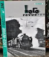 Rare Ancienne Revue Loco Revue N°314 De Février 1971 - Books And Magazines