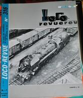 Rare Ancienne Revue Loco Revue N°316 De Avril 1971 - Books And Magazines