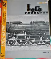 Rare Ancienne Revue Loco Revue N°317 De Mai 1971 - Books And Magazines