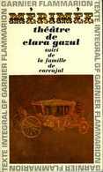 Théâtre : Théâtre De Clara Gazul Suivi De La Famille De Carvajal Par Mérimée - Auteurs Français