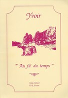 """Yvoir """"Au Fil Du Temps"""". Anciennes Photos Et Cartes Postales - Culture"""