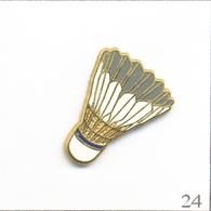Pin's Sport - Badminton / Volant - Version Blanche. Estampillé Boussemart. Zamac. T624-24 - Badminton