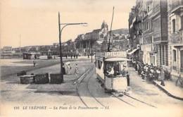 76 - LE TREPORT : La Place De La Poissonnerie ( Beau 1er Plan Tramway Et Pub PICON ) CPA - Seine Maritime - Le Treport