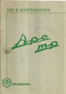 """1694 """" APE MP - LIBRETTO D'USO E MANUTENZIONE-44 PAGINE + FOGLIO ISTR. PER RIFORNIMENTO MISCELA """" DOCUMENTO ORIGINALE - Moto"""