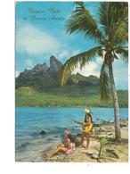 TAH.0027/ Bora Bora Et Ses Habitants - French Polynesia