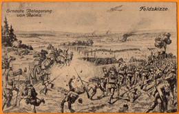 FELDSKIZZE  -  ERNEUTE BETAGERUNG VON REIMS  -  Octobre 1914  -   Tampon  De  DELME   ( 57 ) - War 1914-18