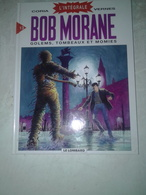 Bob Morane, Tome 13 (l'intégrale) : Golems, Tombeaux Et Momies - Bob Morane