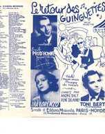 40 60 TONI BERT WW2 PARTITION LE RETOUR DES GUINGUETTES ANDRÉ DALT PRUD'HOMME INA LORENZO DELAUNEY VAYSSE MARIDES 1945 - Music & Instruments