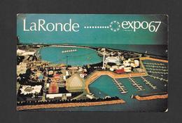 EXPO67 - EXPO 67 - MONTRÉAL CANADA -  LA RONDE - Expositions