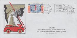 Enveloppe    250éme  Anniversaire  De  La  Compagnie   Des   SAPEURS - POMPIERS   De   BOLBEC   1984 - Sapeurs-Pompiers
