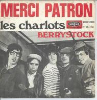 """45 Tours SP - LES CHARLOTS - VOGUE 1792 -  """" MERCI PATRON """" +  1 - Vinyles"""