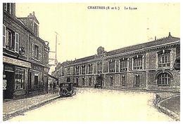 [28] Eure Et Loir > Chartres Le Lycée  (Format 9 X 14) - Chartres
