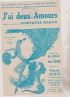 (GEO) J'ai Deux Amours , JOSEPHINE BAKER , Musique VINCENT SCOTTO , Paroles GEO KOGER - Partitions Musicales Anciennes
