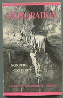 Spéléologie Norbert CASTERET Exploration 1949 EO Dédicacée - Livres, BD, Revues
