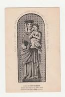 Fondettes-Vallière.37.Indre Et Loire.N.-D.de Chevalette.Statue Miraculeuse Du XIIIe Siècle. - Fondettes