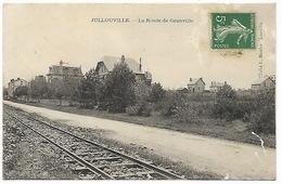 EURE  JULLOUVILLE - La Route De Granville (Voie Ferrée) - France
