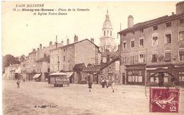 Bourg En Bresse Place De La Grenette Et Eglise Notre Dame - Bourg-en-Bresse