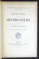 Letteratura - E. Carpentier - Jeunes Tetes Et Grands Coeurs - Fine '800 - Libri, Riviste, Fumetti