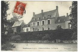 37 - Semblançay - Chateau De Dolbeau - La Chapelle - Semblançay