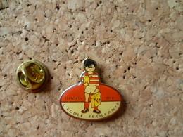 Pin's  ** Rugby - Die ( Drome)  L'ecole Pétillante  **  Club De Rugby Ecole Enfant - Rugby