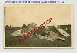 Entre ACHIET Petit Et Grand-AVION Anglais-4-7-1916-Aviation-Fliegerei-Aircraft-CARTE PHOTO All.-Guerre 14-18-1 WK-62-MIL - Altri Comuni