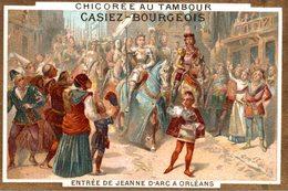 CHROMO CHICOREE AU TAMBOUR CASIEZ-BOURGEOIS CAMBRAI  ENTREE DE JEANNE D'ARC A ORLEANS - Chromos