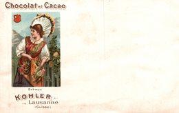 COLLECTION CHOCOLAT  ET CACAO  KOHLER  SCHWYZ  LAUSANNE - Publicité