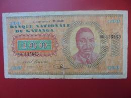 KATANGA 100 FRANCS 31-10-60 CIRCULE . ASSEZ RARE ! COTES:75-185-400 $ - Congo