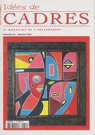 Idées De CADRES ( Le Magazine De L'encadrement ) - Haus & Dekor