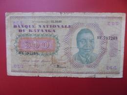 KATANGA 500 FRANCS 31-10-60 CIRCULE . ASSEZ RARE ! COTES:200-450-900 $ - Congo