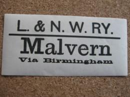 London & North Western Railway - Luggage Label - Malvern Via Birmingham - Altri